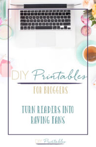 DIY Printables for Bloggers