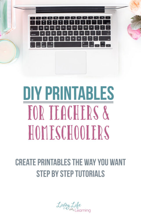 DIY Printables for Teachers and Homeschoolers