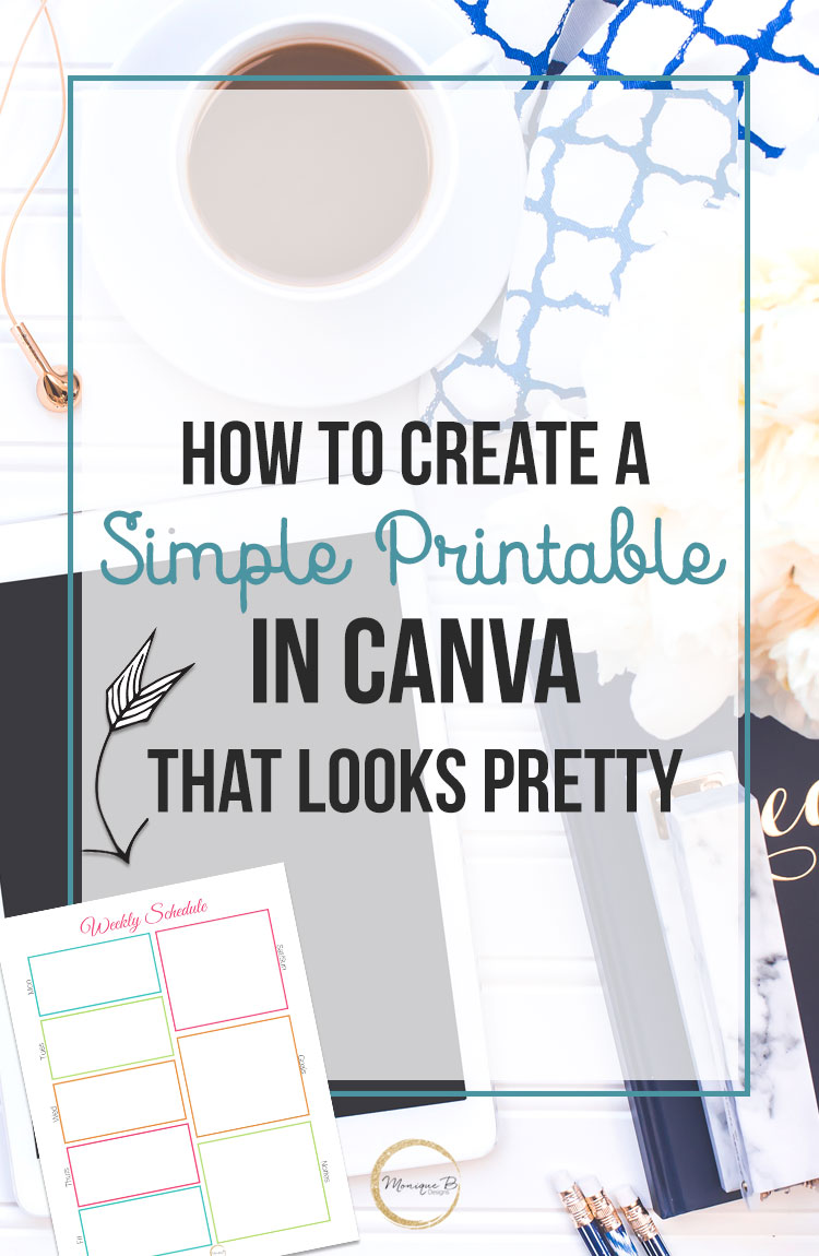 How to make a simple printable in Canva that looks pretty