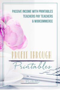 Profit Through Printables