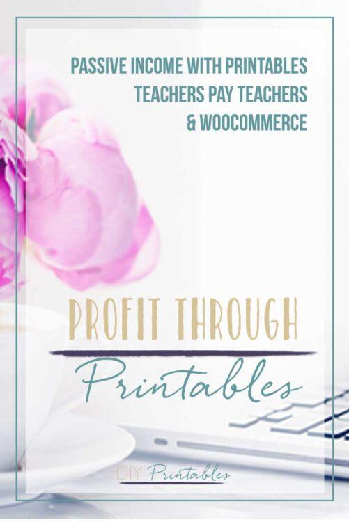 Profit Through Printables