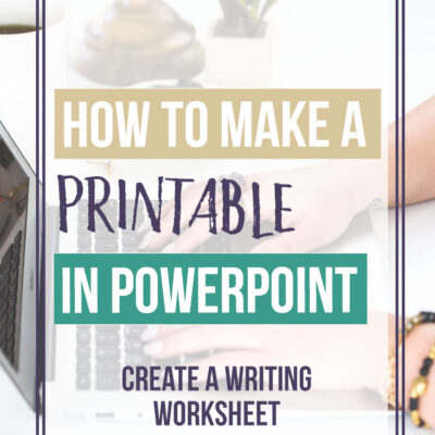How to Make a Printable in PowerPoint – Writing Worksheet