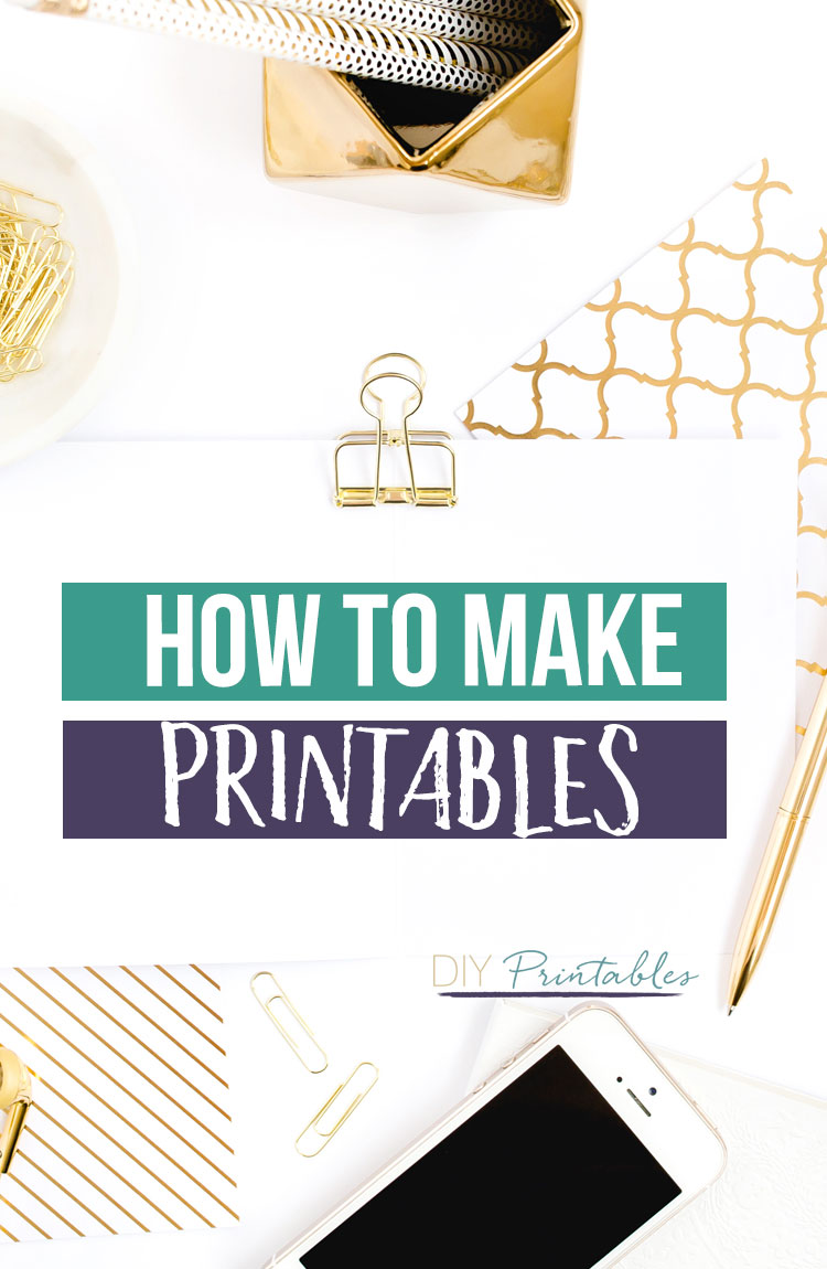 Want to learn how to create printables? See how you can make your own in under 10 minutes using free and paid tools. No more excuses, try it today!